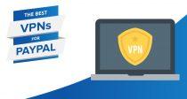 ペイパルに最適なVPN-安全で堅実