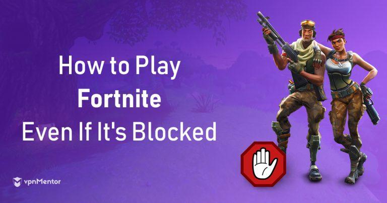 Unblock Fortnite