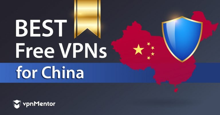 Best free VPNs that work in China