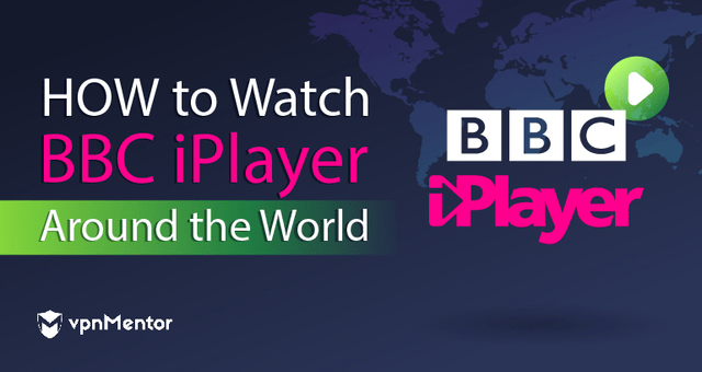 how to watch bbc iplayer around the world